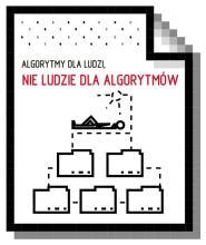 Algorytmy dla ludzi, nie ludzie dla algorytmów (naklejka)